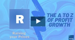 R is for Raising your prices